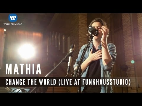 Mathia - Change The World