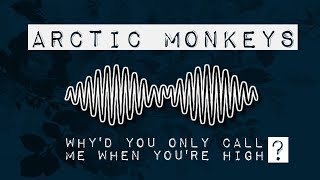 Teebo | Arctic Monkeys - Why'd You Only Call Me When You're High ?