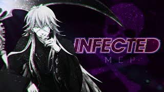 INFECTED || Anime MEP