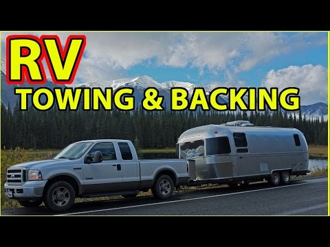 Towing & Backing an Airstream Travel Trailer RV