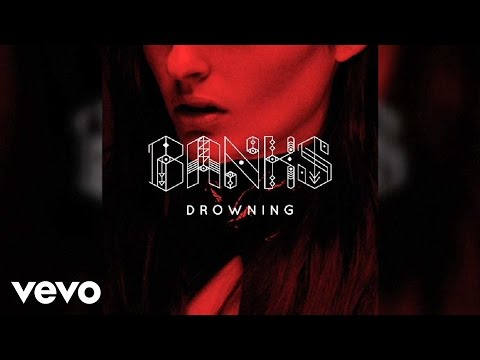 BANKS - Drowning (Audio)