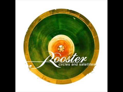Rooster - I Come Alive