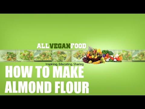 How To Make Almond Flour (Vegan)
