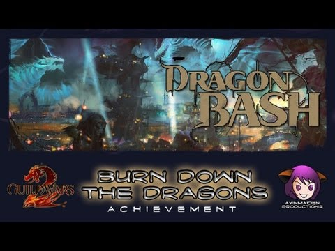 ★ Guild Wars 2 ★ - Dragon Bash - Burn Down the Dragons
