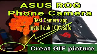 Best Camera app for dual camera Phone :~ASUS Pixel master Camera apk | Creat GIF easy.