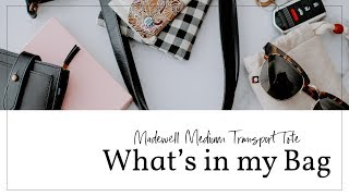 What's in my Bag | Madewell Medium Transport Tote #madewell