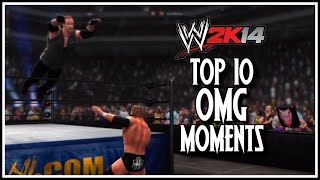 WWE 2K14 - Top 10 OMG Moments! (WWE 2K14 Countdown)