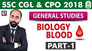 Biology | Blood | Part-1 | GS | SSC CGL | CPO 2018
