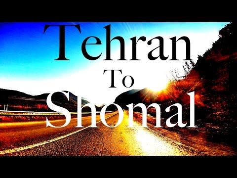 Tehran To Shomal