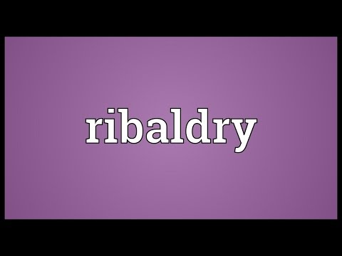 Header of ribaldry
