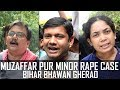 Muzaffarpur Minor Rape Bihar Bhawan Gherao Bytes Today mp3