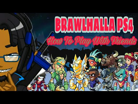 Brawlhalla PS4 - How To Play With Friends In Beta