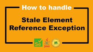 How to Handle Stale Element Exception - Selenium WebDriver Tutorial