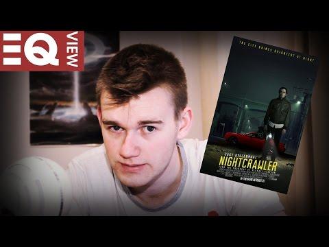 Ego Reviews: Nightcrawler