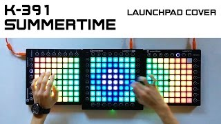K-391 - Summertime (Triple Launchpad Cover)