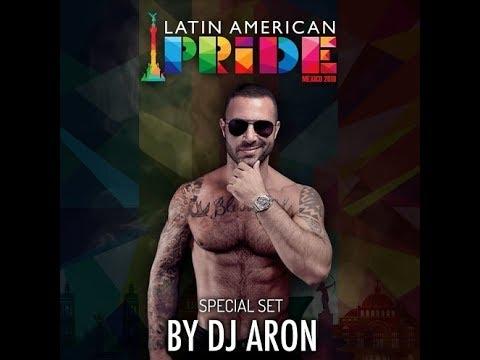 Dj ARON - Latin American Pride 2018 (Podcast)