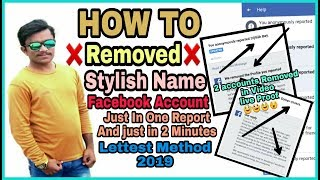 How To Delete || Stylish Name Facebook Account || just in One Report || Lettest Method 2019