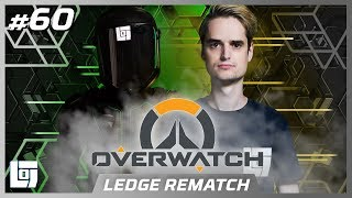 OVERWATCH Don vs. LEDGE | LEDGE REMATCH | LOGS2 | #60