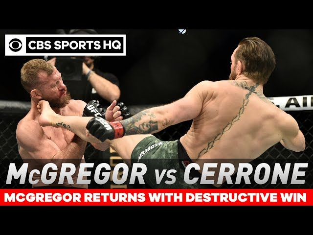 Conor McGregor TKOs Cowboy Cerrone in under a minute in return | Post Match Analysis | CBS Sports HQ thumbnail