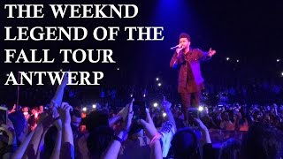 The Weeknd - Legend of the Fall tour Antwerp [FULL CONCERT]