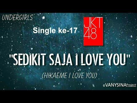 Download Lagu [MUSIC VIDEO] JKT48 - Sedikit Saja I Love You (Hikaeme I Love You) by ©VANYSINAproject MP3 Free