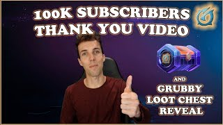 Grubby | 100K Subscribers THANK YOU VIDEO! and Grubby Loot Chest Reveal