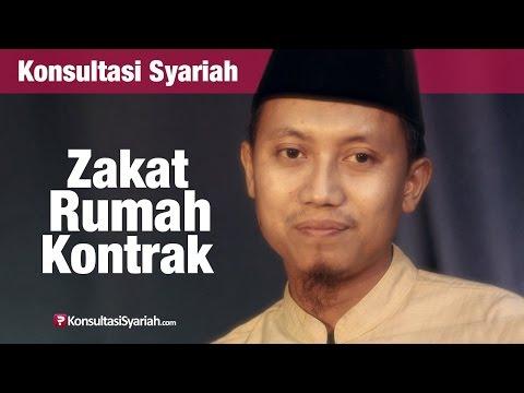Konsultasi Syariah: Zakat Rumah Kontrak Atau Mobil Rental - Ustadz Ammi Nur Baits