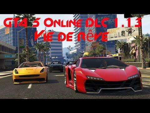 GTA 5 Online DLC 1.13 Vie de rêve + appartement 500 000$