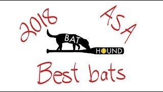 Best 2018 ASA bats - rank ordered