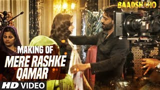 "download lagu Making Of ""mere Rashke Qamar"" Song  Baadshaho  gratis"
