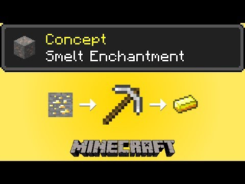 Smelt Enchantment Minecraft Concept