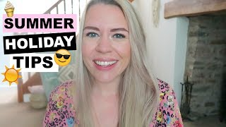SUMMER HOLIDAY TIPS | HOW TO SURVIVE THE SUMMER HOLIDAYS | Kate Bridge