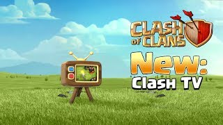Clash TV in Clash of Clans With Gameplay (UPDATE CONCEPT/IDEA)