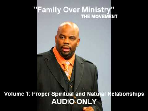Family Over Ministry - Volume 1