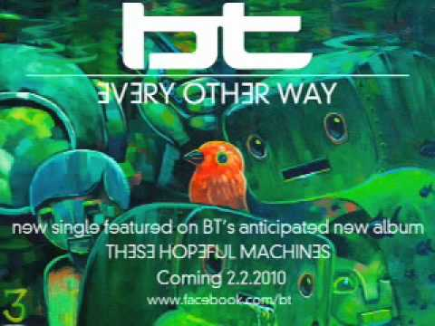 BT - Every Other Way [AUDIO]