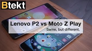 Lenovo P2 vs Moto Z Play: What's the difference?