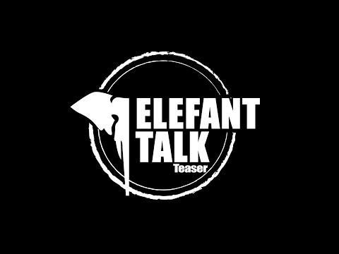 ELEFANT TALK - Official Teaser