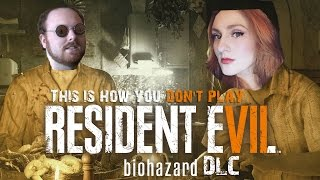 DSPaige: This Is How You DON'T Play Resident Evil 7 [DLC Bonus]