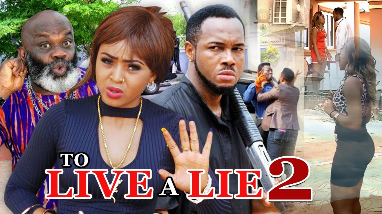 To Live A Lie Nigerian Nollywood Movie 2017 - Part 2