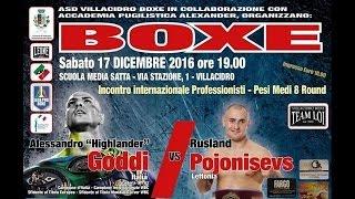 Boxe – Alessandro Goddi Vs Rusland Pojonisevs