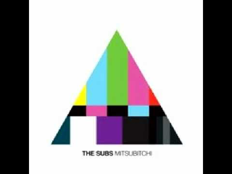 The Subs - Mitsubitchi (Single)
