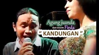 """Kandungan "" Agung Juanda Ft . Firda Firnanda - Orwasid"