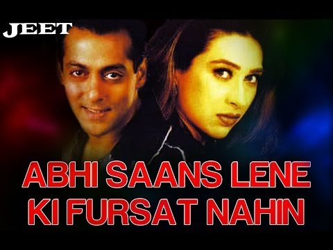 Abhi Saans Lene Ki Fursat Nahin - Jeet | Salman Khan & Karisma Kapoor | Sonu Nigam & Alka Yagnik video