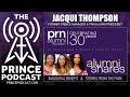 Former Prince Manager Jacqui Thompson Talks PRN Alumni