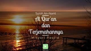 Surah 027 An-Naml & Terjemahan Suara Bahasa Indonesia - Holy Qur'an with Indonesian Translation
