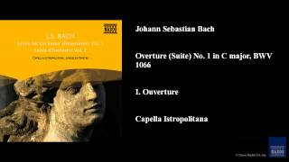 Johann Sebastian Bach Overture Suite No 1 In C Major Bwv 1066 I Ouverture