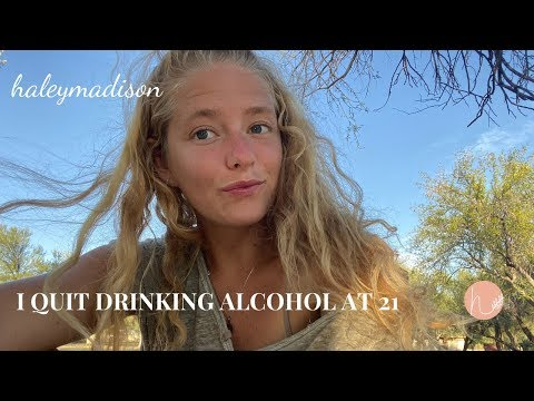 why i quit drinking alcohol at 21