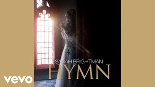Sarah Brightman Hymn Audio