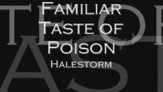 Watch Halestorm Familiar Taste Of Poison video