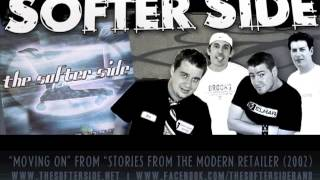 Watch Softer Side Moving On video